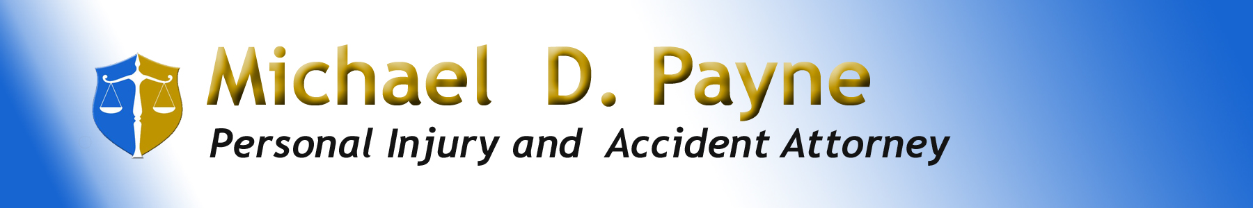 West Covina Personal Injury Lawyer - Michael D  Payne